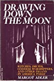 Drawing Down the Moon, Margot Adler, 0807032379