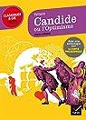Candide ou l' Optimisme: suivi d'une anthologie sur le conte philosophique par Voltaire