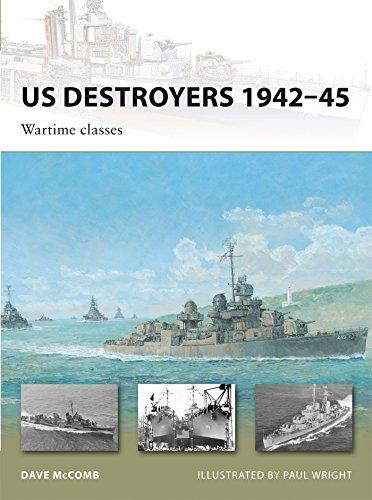 US Destroyers 1942-45: Wartime classes (New Vanguard) ()