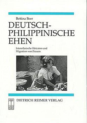 Deutsch-philippinische Ehen: Interethnische Heiraten und Migration von Frauen