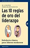 img - for Las 10 reglas de oro del liderazgo / The Ten Golden Rules Of Leadership (Spanish Edition) book / textbook / text book