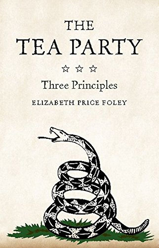 Image of The Tea Party: Three Principles