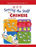 Setting the Stage for Chinese, Yuanchao Meng, 0887275303