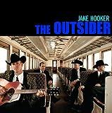 Jake Hooker The Outsiders CD