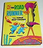 Beep Beep the Road Runner The Super Beep Catcher