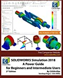 img - for SOLIDWORKS Simulation 2018: A Power Guide for Beginners and Intermediate Users book / textbook / text book