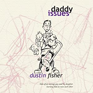 Daddy Issues Audiobook