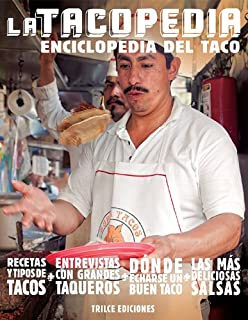 La tacopedia. Enciclopedia del taco (Spanish Edition)