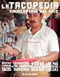 img - for La tacopedia. Enciclopedia del taco (Spanish Edition) book / textbook / text book
