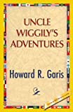 Uncle Wiggily's Adventure, Howard R. Garis, 1421850141