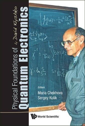 Physical Foundations of Quantum Electronics by David Klyshko