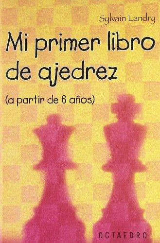 Mi primer libro de ajedrez (a partir de 6 a–os) (Horizontes-Salud)