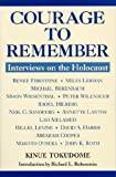 Courage to Remember : Interviews on the Holocaust, Tokudome, Kinue and Tokudome, 1557787735