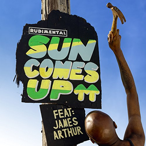 Rudimental - Sun Comes Up (feat. James Arthur) [Single] (2017) [WEB FLAC] Download