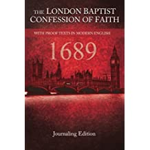 The London Baptist Confession of Faith - 1689: Journaling Edition - Red Cover