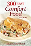 300 Best Comfort Food Recipes