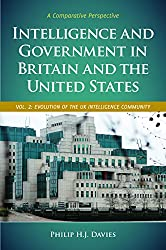 Intelligence and Government in Britain and the United States: A Comparative Perspective (Praeger Security International)
