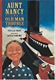 Aunt Nancy and Old Man Trouble, Phyllis Root, 0763606502