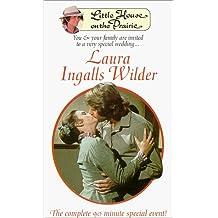Laura Ingalls Wilder ~ Little House on the Prairie
