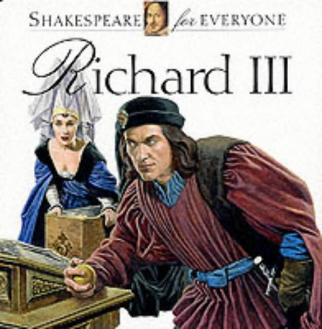Richard III (Shakespeare for Everyone)