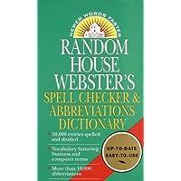 Random House Webster's Spell Checker & Abbreviations Dictionary