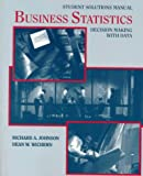 Student Solutions Manual to Accompany Business Statistics: Decision Making with Data