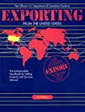 Exporting from the United States, U.S. Dept. of Commerce Staff and Prima Staff, 1559583282