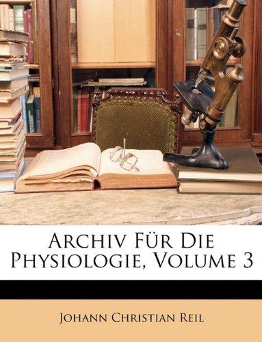 Download Archiv für die Physiologie, Dritter Band (German Edition) ebook