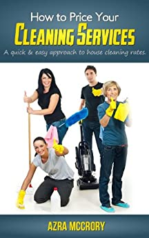 how to price your cleaning services cleaning. Black Bedroom Furniture Sets. Home Design Ideas