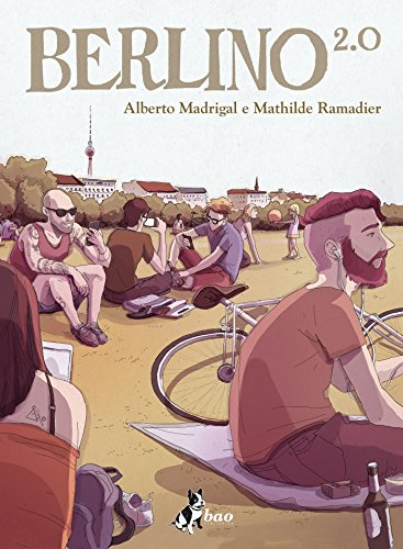 Berlino 2.0 (Italian Edition)