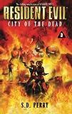 Resident Evil #3: City Of The Dead
