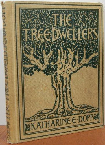 The Tree Dwellers