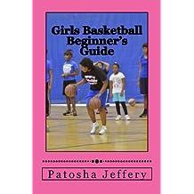 Girls Basketball Beginner's Guide