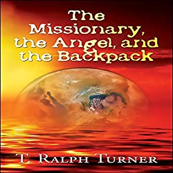 The Missionary, the Angel, and the Backpack