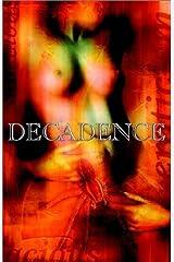 Decadence 1