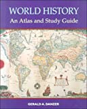 World History : An Atlas and Study Guide, Danzer, 0130953822