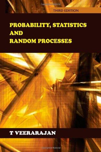 Probability, Statistics and Random Processes: Third Edition: Prof T