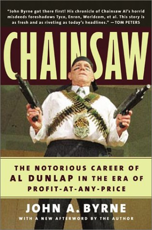 Download Chainsaw: The Notorious Career of Al Dunlap in the Era of Profit-At-Any-Price ebook