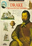 Drake and 16th Century Explorers, Barron's Educational Editorial Staff, 0764105329