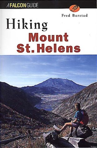 Hiking Mount St. Helens (State Hiking Guides Series)