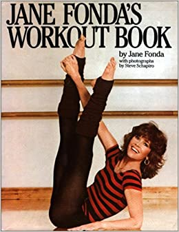 jane fonda 39 s workout book jane fonda 9780671432171 books. Black Bedroom Furniture Sets. Home Design Ideas