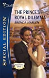 img - for The Prince's Royal Dilemma (Silhouette Special Edition) book / textbook / text book