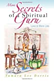 More Secrets of a Spiritual Guru, Tamara Dorris, 1492378224