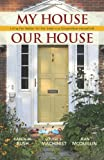 My House Our House, Louise S. Machinist and Jean McQuillin, 0985562242