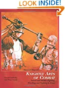 #7: Sigmund Ringeck's Knightly Arts Of Combat: Sword and Buckler Fighting, Wrestling, and Fighting in Armor