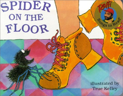 Spider on the Floor (Raffi Songs to Read)