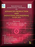 img - for Proceedings of International Conference on: Advanced Production and Industrial Engineering -ICAPIE 2016 book / textbook / text book