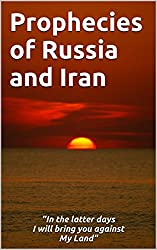 Prophecies of Russia and Iran
