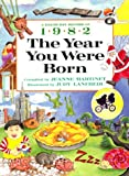 img - for The Year You Were Born, 1982 book / textbook / text book