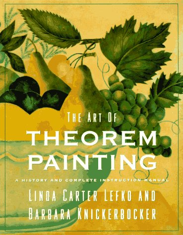 Download The Art of Theorem Painting: A History and Complete Instruction Manual PDF